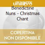 Christmas chant cd musicale di Nuns Benedictine