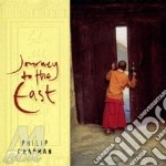 Journey to the east cd musicale di Philip Chapman