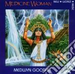 Medicine woman cd musicale di Medwyn Goodall