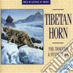 Thornton P./Cragg S. - Tibetan Horn cd musicale di Thornton p./cragg s.