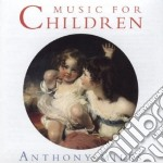 Miles Anthony - Music For Children cd musicale di Anthony Miles