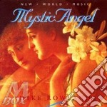 Mystic angel cd musicale di Mike Rowland