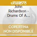 Drums of a nation cd musicale di John Richardson