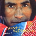 Secret of the panpipes cd musicale di Midori