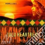 Zulu heartbeat cd musicale di Mamelang
