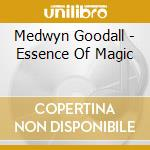 Essence of magic cd musicale di Medwyn Goodall