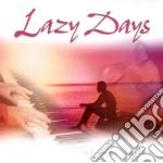 Lazy days cd musicale di Stuart Jones