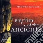 RHYTHM OF THE ANCIENTS cd musicale di Medwin Goodall