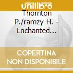 Enchanted egypt cd musicale di Thornton p./ramzy h.