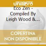 ECO ZEN - A MUSICAL AWAKENING cd musicale di ARTISTI VARI