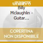 Guitar meditations cd musicale di Billy Mclaughlin