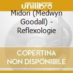Midori - Reflexology cd musicale di ARTISTI VARI