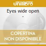 Eyes wide open - cd musicale di Coryell Murali