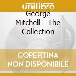 Collection vol.1 cd musicale di George Mitchell