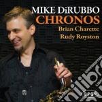 Chronos cd musicale di Dirubbo Mike