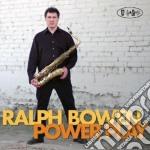 Power play cd musicale di Bowen Ralph