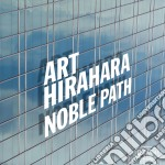 Art Hirahara - Noble Path cd musicale di Hirahara Art