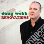 Doug Webb - Renovations cd musicale di Webb Doug