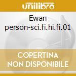 Ewan person-sci.fi.hi.fi.01 cd musicale di Artisti Vari