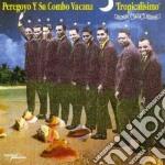Tropicalisimo cd musicale di Peregoyo y su combo