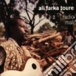 Ali Farka Toure - Radio Mali cd musicale di FARKA TOURE ALI
