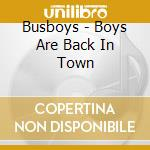 Boys are back in town cd musicale