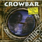 Past and present cd musicale di Crowbar