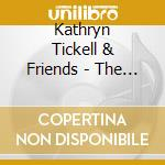 The northumberland coll. - tickell kathryn cd musicale di Kathryn tickell & friends