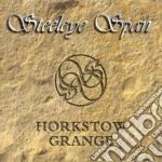 Steeleye Span - Horkstow Grange cd musicale di Span Steeleye