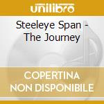 RECORDED LIVE AT THE FORUM LONDON cd musicale di STEELEYE SPAN/THE JOURNEY