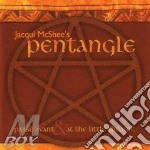Jacqui Mcshee'S Pentangle - Passe Avnt / At The Little Theatre cd musicale di Jacqui mcshee's pent