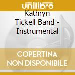 Kathryn Tickell Band - Instrumental cd musicale di THE KATHRYN TICKELL