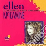 Looking for trouble cd musicale di Mcilwaine Ellen