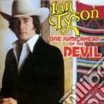 One jump ahead of the... - tyson ian cd musicale di Ian Tyson