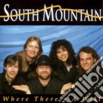 South Mountain - Where There's A Will cd musicale di Mountain South