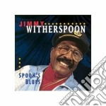 Jimmy Witherspoon & Duke Robillard - Spoon's Blues cd musicale di Jimmy witherspoon & duke robil
