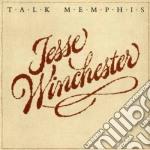 Talk memphis - winchester jesse cd musicale di Jesse Winchester