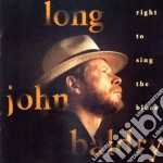 Right to sing the blues - baldry long john cd musicale di Long john baldry
