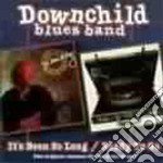 It's been.../ready to go - cd musicale di Downchild blues band