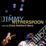 With the duke robillard band cd musicale di Jimmy Witherspoon
