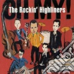 Rockin' Highliners - Oh My! cd musicale di The rockin' highliners