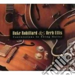 Conversations in swing... - robillard duke ellis herb cd musicale di Duke robillard & herb ellis
