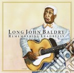 Remembering leadbelly - baldry long john cd musicale di Long john baldry
