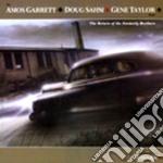 Return of formerly broth. cd musicale di A.garrett/d.sahm/g.t