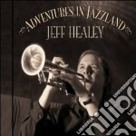 ADVENTURES IN JAZZLAND cd musicale di JEFF HEALEY