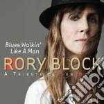 BLUES WALKIN' LIKE A MAN cd musicale di BLOCK RORY