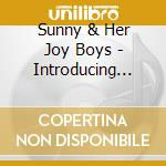 INTRODUCING... cd musicale di SUNNY