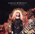Loreena Mckennitt - The Mask And The Mirror cd musicale di Loreena Mckennitt