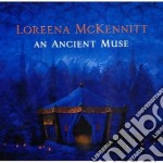 AN ANCIENT MUSE cd musicale di Loreena Mckennitt