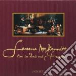 Live in paris & toronto cd musicale di Loreena Mckennitt